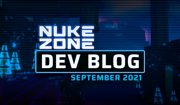 Nuke Zone Dev Blog #2